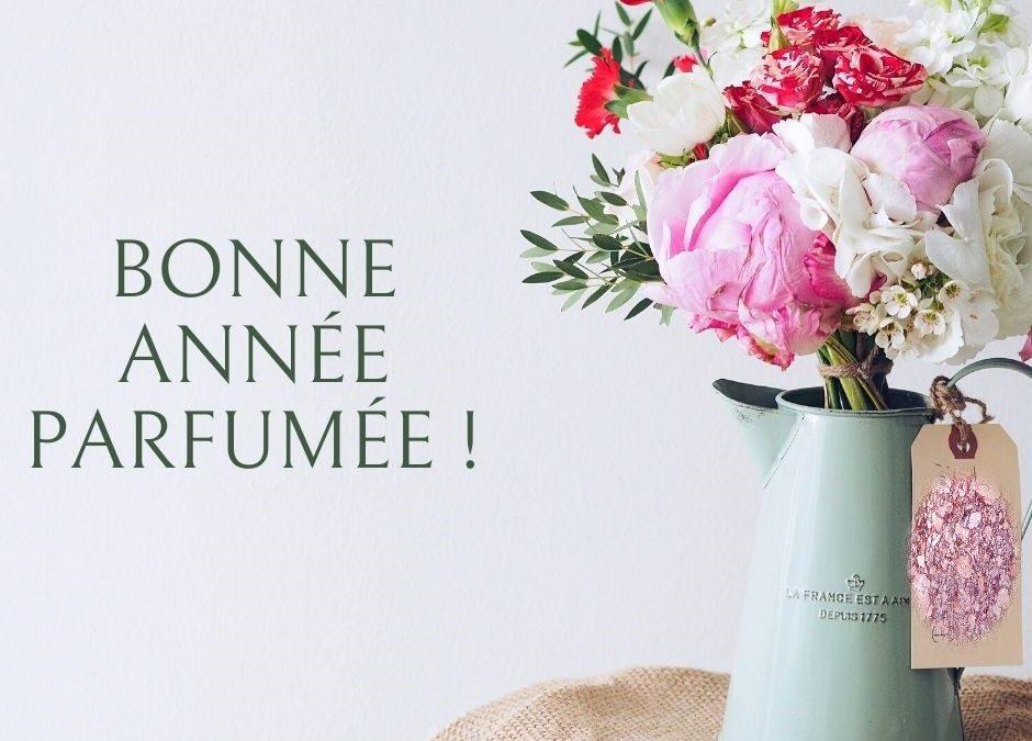 Bonne année parfumée !